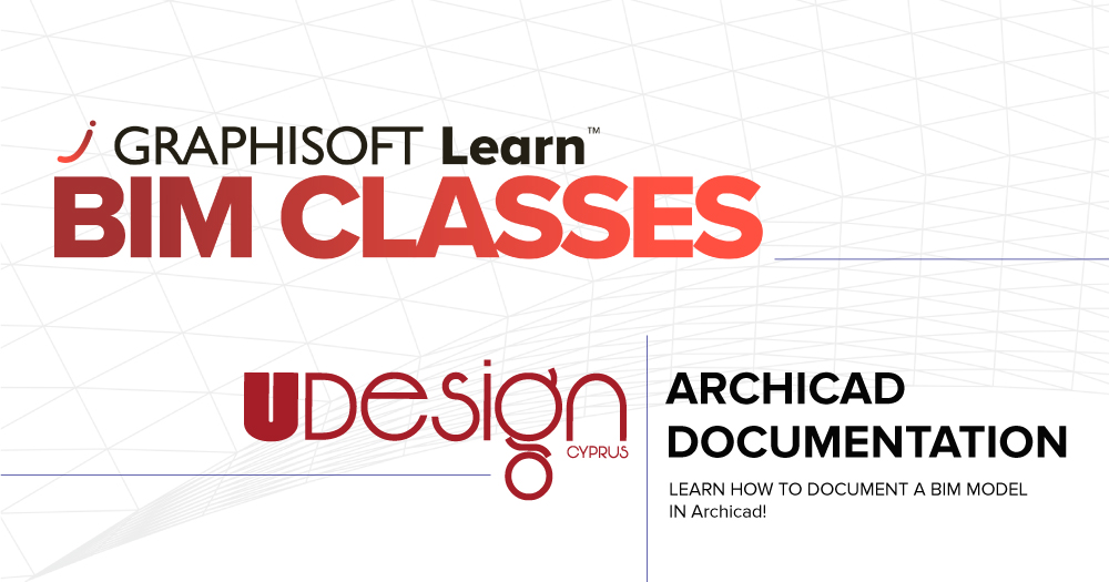 Archicad Documentation Training - UDesignCyprus